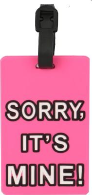 Priya Exports Sorry Its Mine Luggage Tag