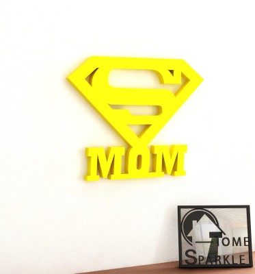 Home Sparkle Super Mom Wooden Wall Sticker Showpiece  -  15.24 cm(Wooden, Yellow)