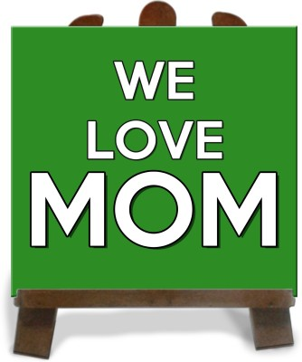 Tiedribbons We Love Mom With Green Background Tile Showpiece  -  28 cm(Ceramic, Multicolor)