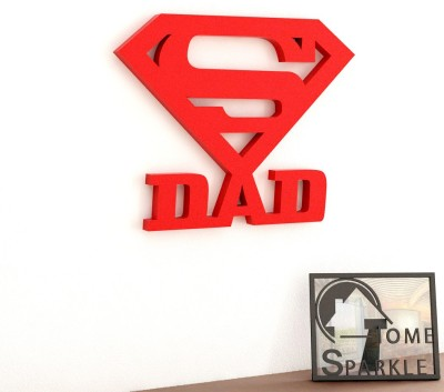 Home Sparkle Super Dad Wooden Wall Sticker Showpiece  -  15.24 cm(Wooden, Red)