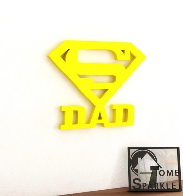 Home Sparkle Super Dad Wooden Wall Sticker Showpiece  -  15.24 cm(Wooden, Yellow)