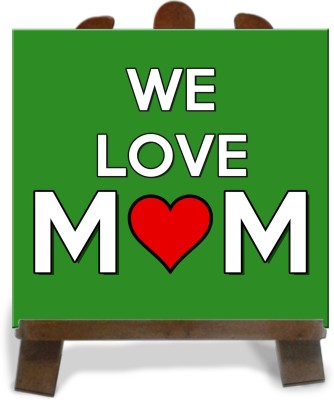 Tiedribbons We Love Mom Tile Showpiece  -  28 cm(Ceramic, Multicolor)