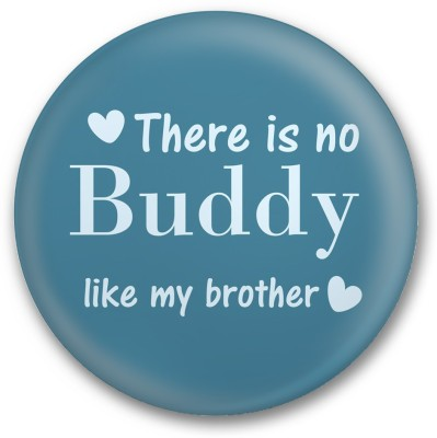 Little India There Is No Buddy Like My Brother Sign(1)
