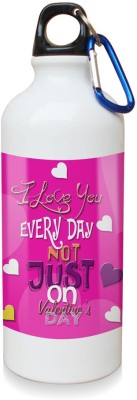 Sky Trends Gift I Love You Every Day Not Just On Valentine Day White Sipper Bottle 600 ml Water Bottle